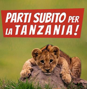 parti subito per la tanzania